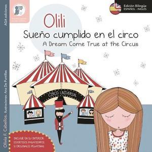 Olili, sueño cumplido en el circo es el nuevo cuento bilingüe de la colección Olili y sus aventuras