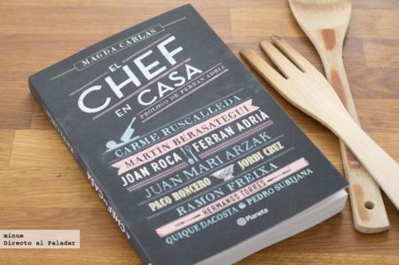 ¿Qué comen los grandes cocineros? Descúbrelo con el libro El Chef en Casa