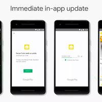 Las apps Android se podrán actualizar mientras las usas, con nuevos avisos para que descargues la última versión