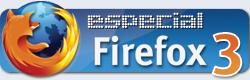 Especial Firefox 3