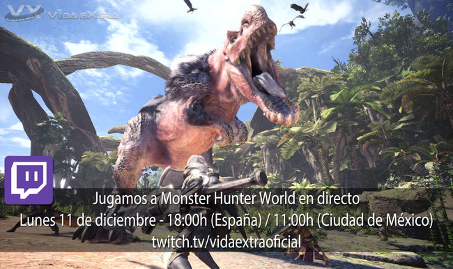 Streaming de Monster Hunter World a las 18:00h (las 11:00h en Ciudad de México) [Finalizado]