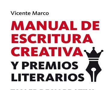 'Manual de escritura creativa y premios literarios' de Vicente Marco