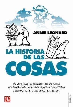 [Libros que nos inspiran] 'La historia de las cosas' de Annie Leonard