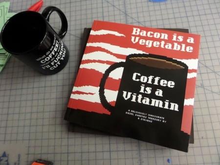 'Bacon is a Vegetable; Coffee is a Vitamin', Diesel Sweeties llama a las cosas por su nombre