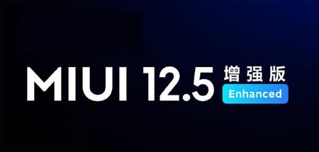 """Xiaomi actualiza MIUI 12.5 con una """"edición mejorada"""" que llegará a sus mejores móviles"""