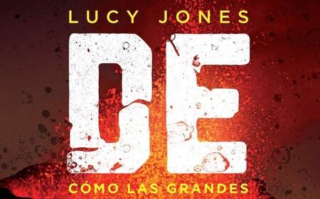 Libros que nos inspiran: 'Desastres: cómo las catástrofes moldean la historia', de Lucy Jones