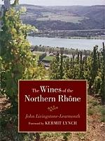 Los vinos del Ródano Norte, de John Livingstone-Learmonth