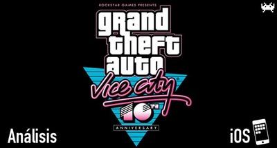 'Grand Theft Auto: Vice City' para iOS: análisis