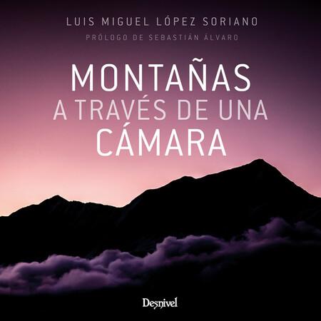 Libro Montañas a través de una cámara