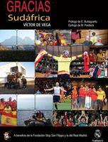 """""""Gracias Sudáfrica"""", un libro sobre viajes, fútbol y solidaridad"""