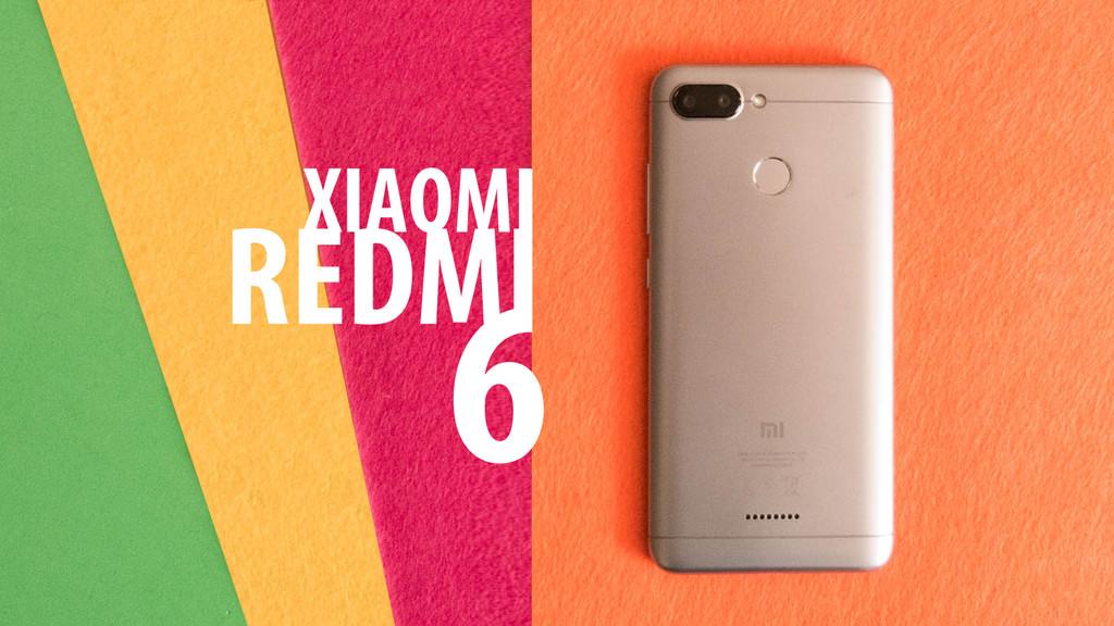 Xiaomi Redmi™ 6, análisis: la gama económica se pone seria en fotografía