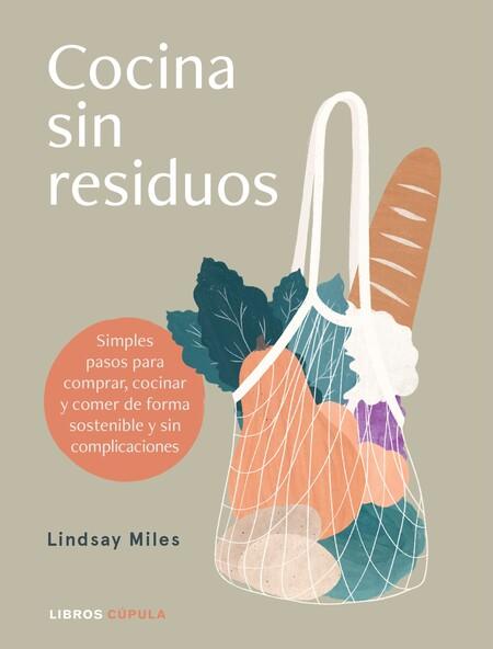 Portada Cocina Sin Residuos Lindsay Miles 202009011237