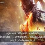 Jugamos en directo a Battlefield 1 a las 17:00h (las 10:00h en Ciudad de México)