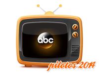Pilotos USA 2014: ABC