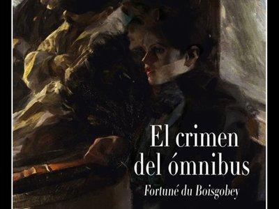 'El crimen del ómnibus' de Fortuné du Boisgobey