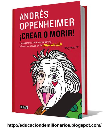 Descargar Crearo Morir Andres Oppenheimer Gratis Libro Df