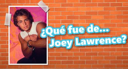 ¿Qué fue de... Joey Lawrence?