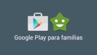 Sección Familia de Google Play, toda la información