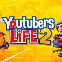 Rubius, PewDiePie, Vegetta777 o Willlyrex nos guiarán en el camino al éxito en Youtubers Life 2