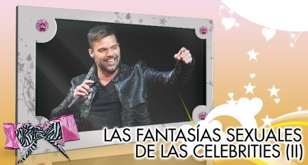 Las fantasías sexuales de las celebrities (II) ...Ellos