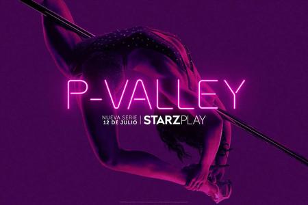 Tráiler y fecha de estreno de 'P-Valley': Starzplay nos sumerge en un club de striptease en su nueva serie