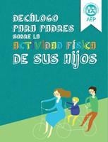 Décalogo sobre la actividad física de los hijos