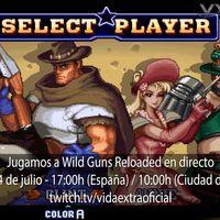 Streaming de Wild Guns Reloaded a las 17:00h (las 10:00h en Ciudad de México) [finalizado]