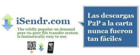 iSendr, P2P a la carta de forma rápida y sencilla