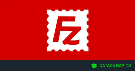 Filezilla: qué es, para que sirve y primeros pasos con este cliente de FTP