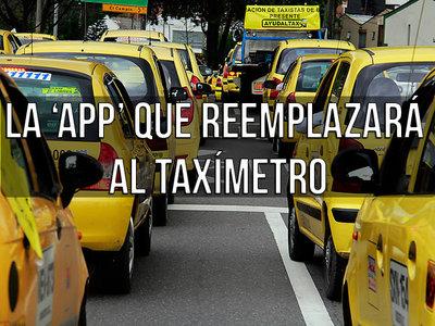 Lo que sabemos de la aplicación que reemplazará al taxímetro en Bogotá