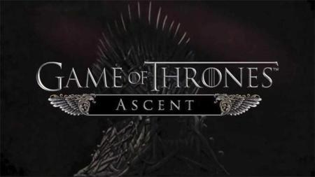Game of Thrones Ascent ya disponible en Android