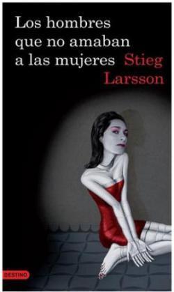 'Los hombres que no amaban a las mujeres', de Stieg Larsson