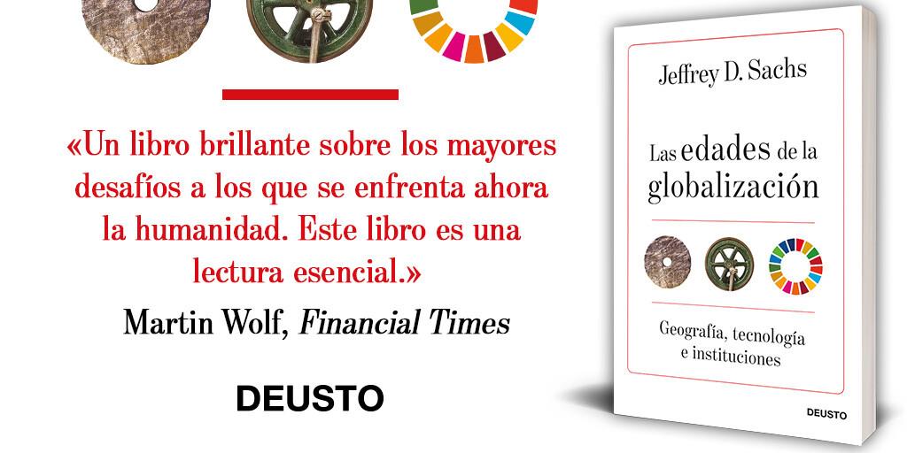 Libros que nos inspiran: 'Las edades de la globalización' de Jeffrey D. Sachs