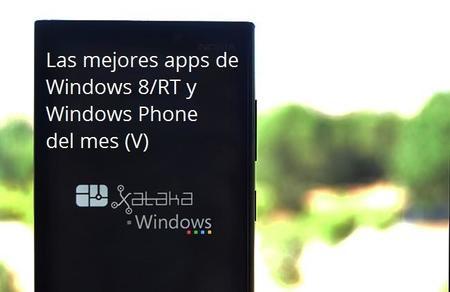 Las mejores apps de Windows 8/RT y Windows Phone del mes (V)
