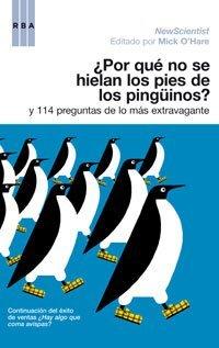 [Libros que nos inspiran] '¿Por qué no se hielan los pies de los pingüinos?' de Mick O´Hare