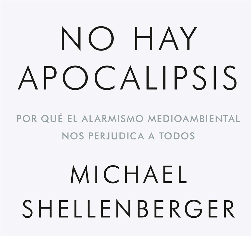 Libros que nos inspiran: 'No hay apocalipsis' de Michael Shellenberger
