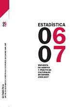 Hábitos y prácticas culturales en España 2006-2007