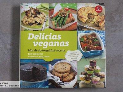 Delicias veganas. Libro de recetas