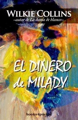 'El dinero de Milady' de Wilkie Collins
