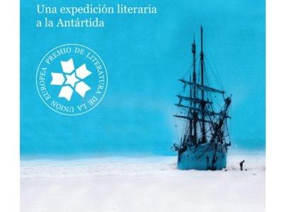 'Horizonte móvil', un viaje literario a la Antártida