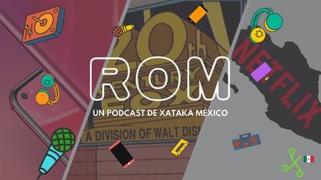 """ROM #18: México podría detener la fusión de Disney con Fox y los primeros equipos que quieren """"evolucionar"""" el notch"""