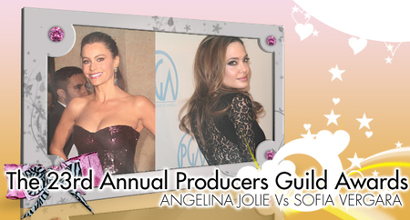 23rd Annual Producers Guild Awards: Angelina Jolie Vs Sofía Vergara