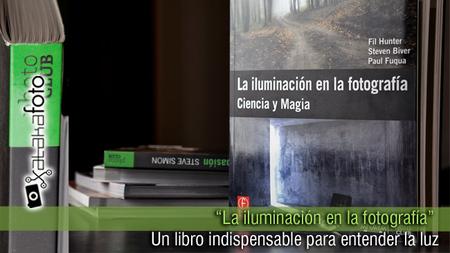 """""""La iluminación en la fotografía"""": Un libro indispensable para entender la luz"""