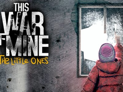 La inocencia de los niños protagoniza el tráiler de lanzamiento de This War of Mine: The Little Ones