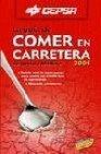 """""""Comer en Carretera"""", una nueva Guía en el mercado"""