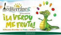 ¿Cuántas vais a comer hoy? Semana de la Fruta y la Verdura en la Dieta Mediterránea