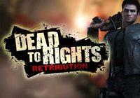 'Dead to Rights: Retribution', violento, violento y violento