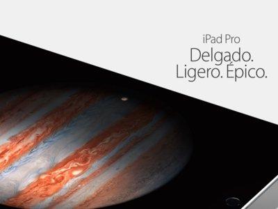 iPad Pro, el iPad más grande no sólo en tamaño, sino también en potencia