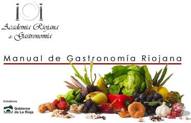 Gastronomía Riojana, conoce los productos de La Rioja