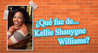 ¿Qué fue de... Kellie Shanygne Williams?